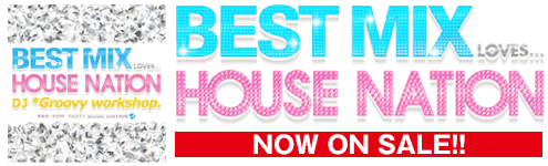 BEST MIX Loves House Nation
